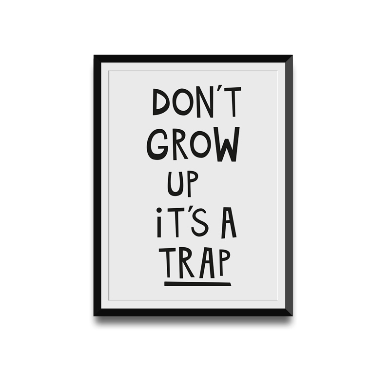 dontgrowupitsatrap-nursery-printable-art-web-thumb
