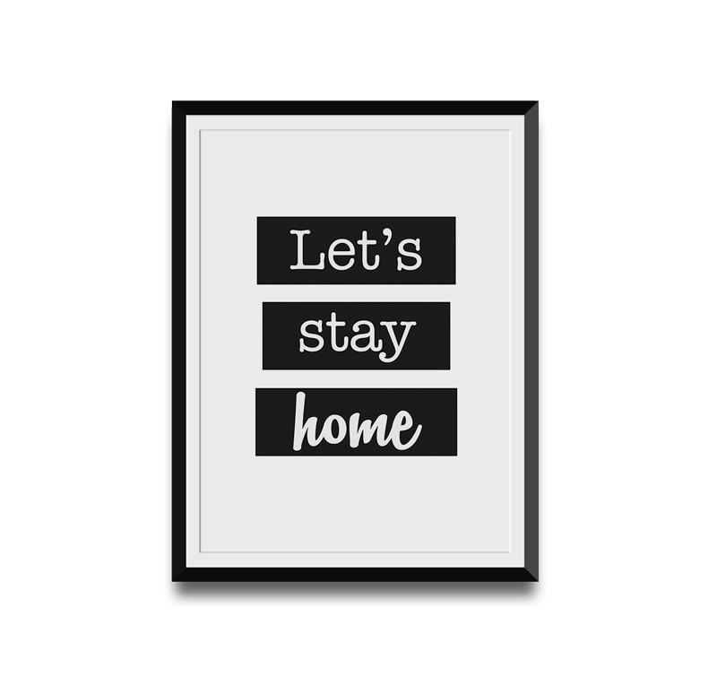 Let's stay Home - On This Wall