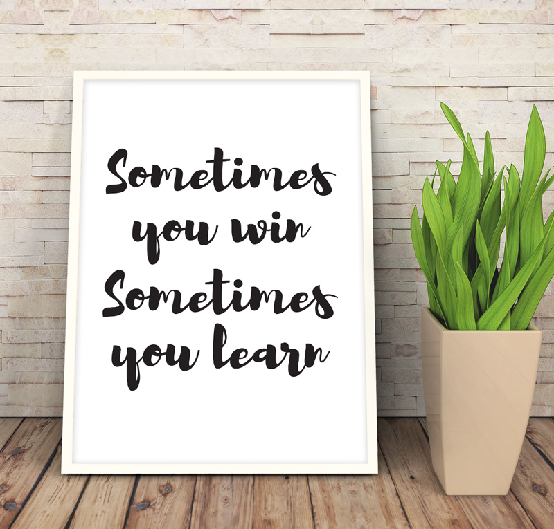 sometimes-you-win-sometimes-you-learn-02-web