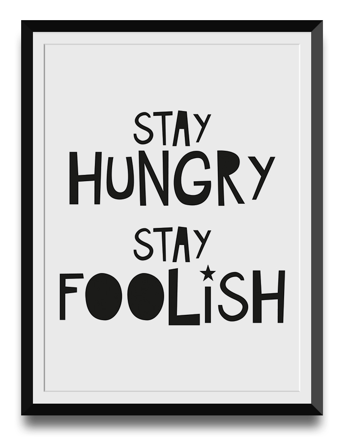 stay-hungry-stay-foolish-digital-download-wall-art-printable-web